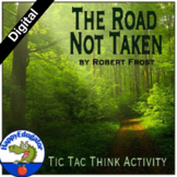 The Road Not Taken by Robert Frost Tic-Tac-Think Activity