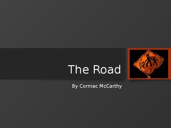 The Road: Pre-Reading Overview
