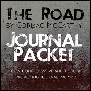 The Road by Cormac McCarthy Journal Prompts