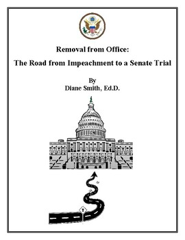 Removal from Office: The Road from Impeachment to a Senate Trial