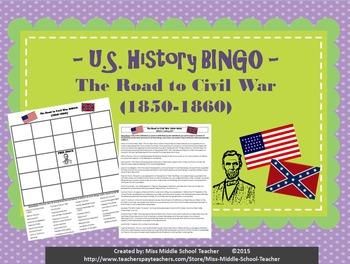 The Road to Civil War BINGO (1850-1860)