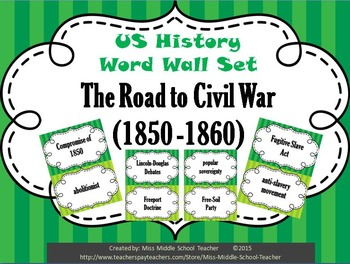 The Road to Civil War Word Wall Set (1850-1860)