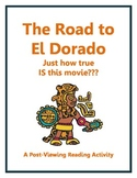 The Road to El Dorado - How true IS this movie? A Post-Viewing Reading Activity