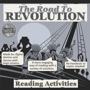 American Revolution: The Road to Independence Reading Activities