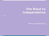 The Road to Independence: Winning Independence