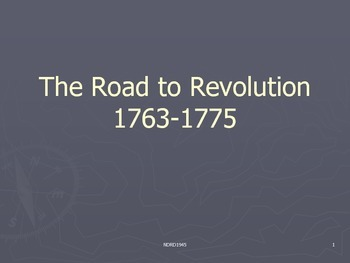 The Road to Revolution PowerPoint Presentation