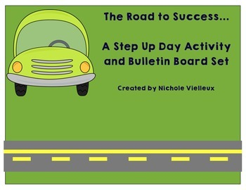 The Road to Success License to Learn Step Up Day