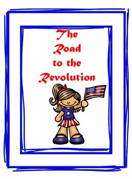 The Road to the American Revolution