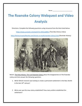 The Roanoke Colony Webquest and Video Analysis with Key
