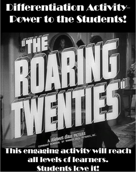 The Roaring 1920's Differentiation Activity - Power to the Students!