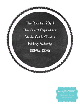 The Roaring 20s & Great Depression Test, Study Guide and Editing Activity