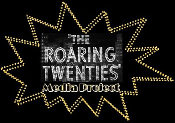The Roaring '20s Media Project