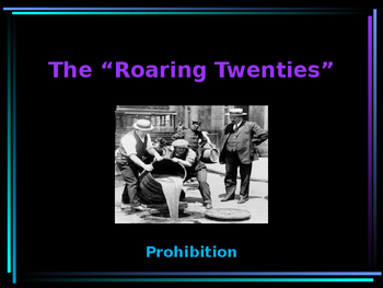 The Roaring 20s - Prohibition