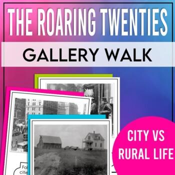 The Roaring Twenties: Gallery Walk Stations (City Life vs. Rural Life)