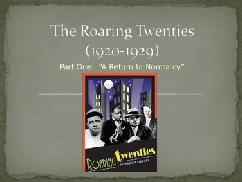 The Roaring Twenties Overview Notes