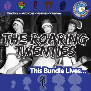 The Roaring Twenties -- U.S. History Curriculum Unit Bundle