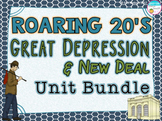 The Roaring Twenties and Great Depression New Deal Unit Bundle