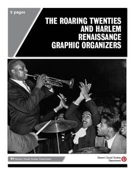 The Roaring Twenties and Harlem Renaissance Graphic Organizers