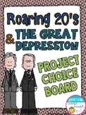 The Roaring Twenties and the Great Depression Project Choice Board