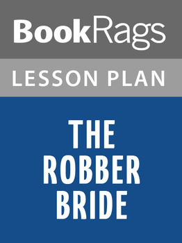 The Robber Bride Lesson Plans