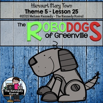 StoryTown Lesson 25 {The Robodogs of Greenville - 3rd Grade}