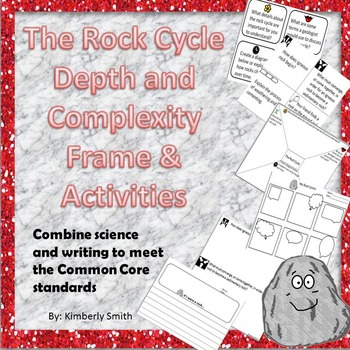 The Rock Cycle Depth and Complexity Frames and Activities