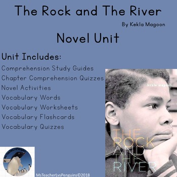 The Rock and The River Novel Unit