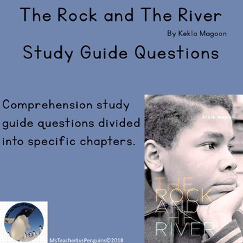 The Rock and The River by Kekla Magoon Study Guide Reading Comprehension Questio