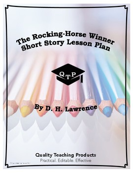 The Rocking-Horse Winner by D. H. Lawrence Lesson, Questions, Key, Worksheets