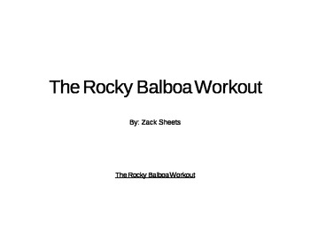*The Rocky Balboa Workout* Physical Education Fitness