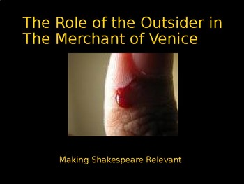 The Role of the Outsider in the Merchant of Venice