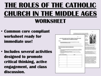 The Roles of the Catholic Church worksheet-Middle Ages-Global/World Common Core