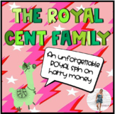 The ROYAL Cent Family