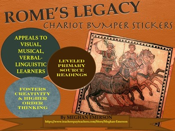 The Roman Empire: Rome's Legacy Chariot Bumper Stickers with Handouts & Rubric
