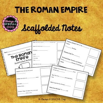 The Roman Empire: Scaffolded Notes