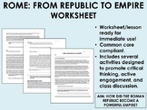 Rome: From Republic to Empire worksheet - Global/World History Common Core