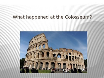 The Romans: Colosseum and Gladiators