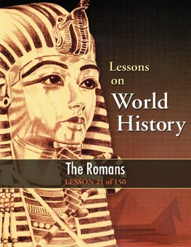 The Romans, WORLD HISTORY LESSON 21 of 150, Reading an Outline, Contests & Quiz
