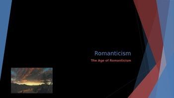 The Romantic Age - Age of Romanticism