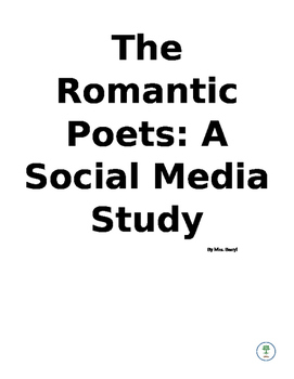 The Romantic Poets: A Social Media Study