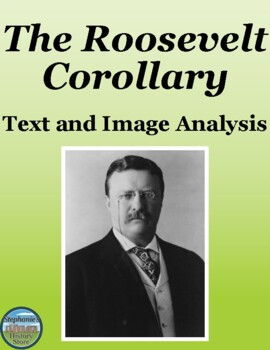 The Roosevelt Corollary Text and Image Analysis