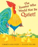 The Rooster Who Would Not Be Quiet