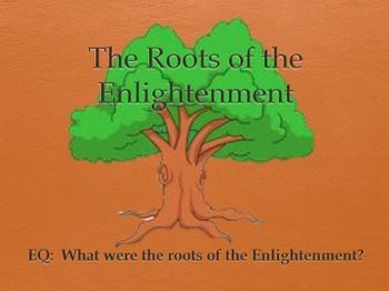 The Roots of the Enlightenment