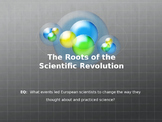 The Roots of the Scientific Revolution