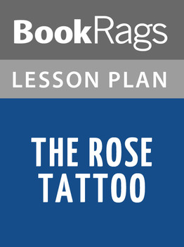 The Rose Tattoo Lesson Plans