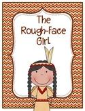 The Rough-Face Girl Common Core Book Study