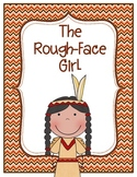 The Rough-Face Girl Common Core Book Study