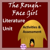 The Rough-Face Girl- Plot Map Activity, Vocabulary, Charac