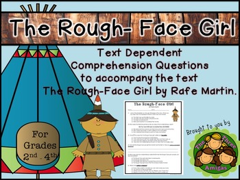 The Rough-Face Girl Text-Dependent Comprehension Questions
