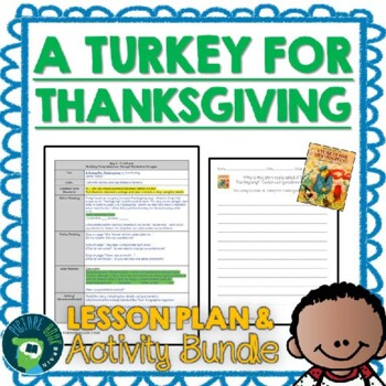 A Turkey For Thanksgiving by Eve Bunting Lesson Plan and Activities